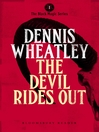 The Devil Rides Out (eBook): Duke de Richleau Series, Book 2