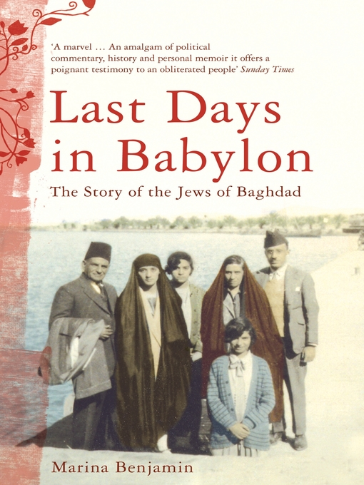 Last Days in Babylon (eBook): The Story of the Jews of Baghdad