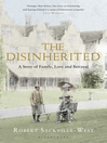 The Disinherited (eBook): A Story of Family, Love and Betrayal