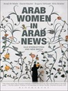 Arab Women in Arab News (eBook): Old Stereotypes and New Media