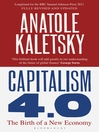 Capitalism 4.0 (eBook): The Birth of a New Economy