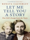 Let Me Tell You a Story (eBook): A Memoir of a Wartime Childhood