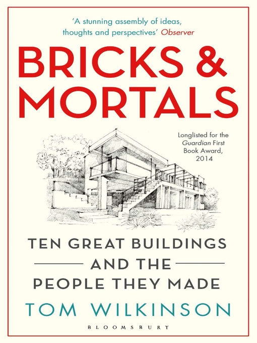 Bricks & Mortals (eBook): Ten Great Buildings and the People They Made