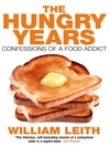 The Hungry Years (eBook): Confessions of a Food Addict