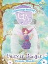 Fairy in Danger (eBook): Glitterwings Academy Series, Book 14