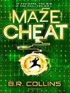 MazeCheat (eBook): Gamerunner Series, Book 2