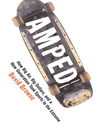Amped (eBook): How Big Air, Big Dollars, and a New Generation Took Sports to the Extreme