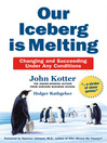 Our Iceberg is Melting (eBook): Changing and Succeeding Under Any Conditions