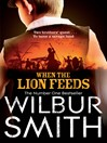 When the Lion Feeds (eBook): The Courtney Family, The First Sequence Series, Book 1