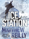 Ice Station (eBook): Shane Schofield Series, Book 1