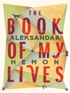 The Book of My Lives (eBook)
