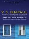 The Middle Passage (eBook): Impressions of five colonial societies