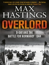 Overlord (eBook): D-Day and the Battle for Normandy 1944