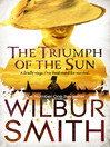 The Triumph of the Sun (eBook): The Courtney Family, The Third Sequence Series, Book 4