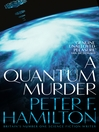 A Quantum Murder (eBook): Greg Mandel Series, Book 2