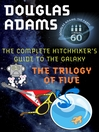 The Hitchhiker's Guide to the Galaxy (eBook): The Trilogy of Five