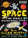 Space (eBook): The Whole Whizz-Bang Story