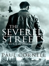 The Severed Streets (eBook): London Falling Series, Book 2