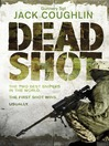Dead Shot (eBook): Sniper Series, Book 2