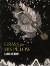 Grass for His Pillow (eBook): Tales of the Otori Series, Book 2