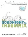 Say Goodnight to Insomnia (eBook): A Drug-Free Programme Developed at Harvard Medical School