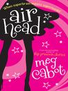 Airhead (eBook): Airhead Series, Book 1