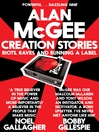 Creation Stories (eBook): Riots, Raves and Running a Label