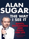 The Way I See It (eBook): Rants, Revelations and Rules For Life