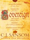 Sovereign (eBook): Shardlake Series, Book 3