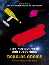 Life, the Universe and Everything (eBook): The Hitchhiker's Guide to the Galaxy Series, Book 3