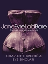 Jane Eyre Laid Bare (eBook): The classic novel with an erotic twist