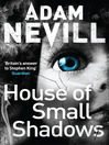 House of Small Shadows (eBook)