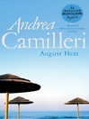 August Heat (eBook): Inspector Montalbano Series, Book 10