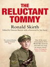 The Reluctant Tommy (eBook): Ronald Skirth's Extraordinary Memoir of the First World War