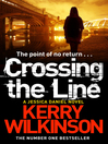 Crossing the Line (eBook): Jessica Daniel Season Two Series, Book 1