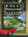 A Very Persistent Illusion (eBook)