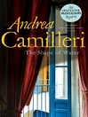 The Shape of Water (eBook): Inspector Montalbano Series, Book 1