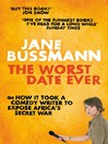The Worst Date Ever (eBook): or How it Took a Comedy Writer to Expose Joseph Kony and Africa's Secret War