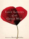 Love Letters of the Great War (eBook)
