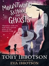 Mountwood School for Ghosts (eBook)