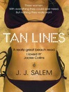 Tan Lines (eBook): A Novel of Sex and Sunburn