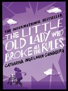 The Little Old Lady Who Broke All the Rules (eBook)