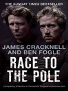 Race to the Pole (eBook): Conquering Antarctica in the world's toughest endurance race