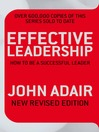Effective Leadership (eBook): How to Be a Successful Leader