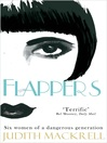 Flappers (eBook): Six Women of a Dangerous Generation