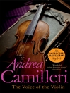 The Voice of the Violin (eBook): Inspector Montalbano Series, Book 4