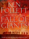 Fall of Giants (eBook): The Century Trilogy, Book 1