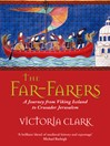 The Far-Farers (eBook): A Journey from Viking Iceland to Crusader Jerusalem