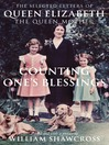 Counting One's Blessings (eBook): The Collected Letters of Queen Elizabeth the Queen Mother