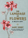 The Language of Flowers (eBook): a Miscellany